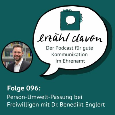 Person-Umwelt-Passung bei Freiwilligen mit Dr. Benedikt Englert (Uni Mannheim)