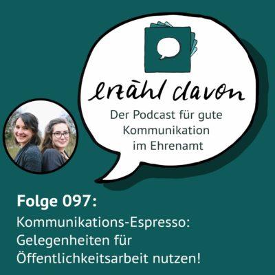Kommunikations-Espresso: Gelegenheiten für Öffentlichkeitsarbeit nutzen!
