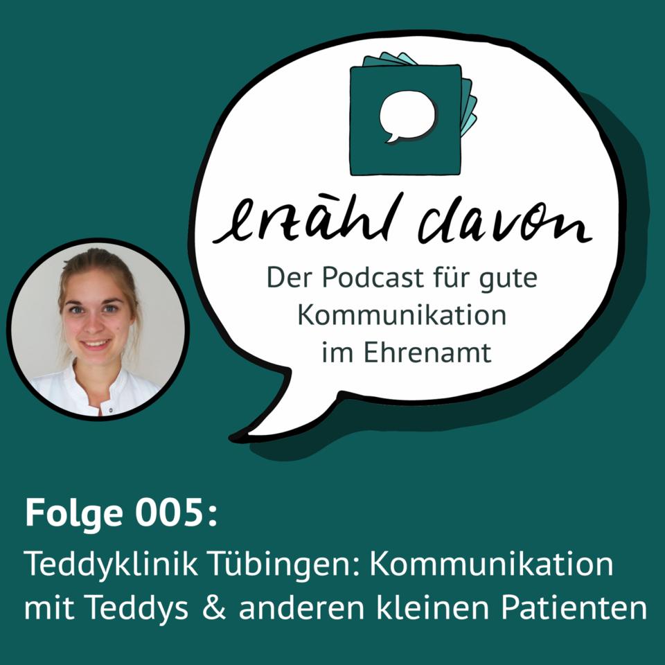 """Folge 005: Kommunikation mit """"kleinen Patienten"""" in der Teddyklinik Tübingen"""