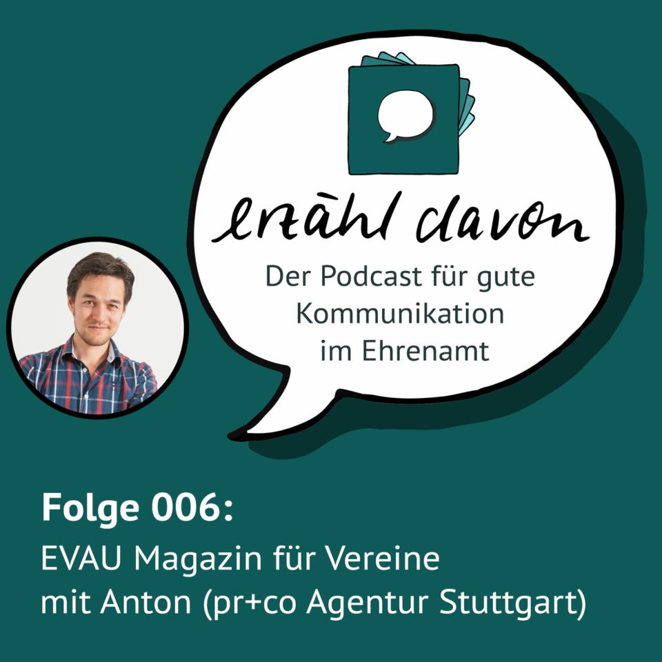 Folge 006: EVAU Magazin für Vereine mit Anton