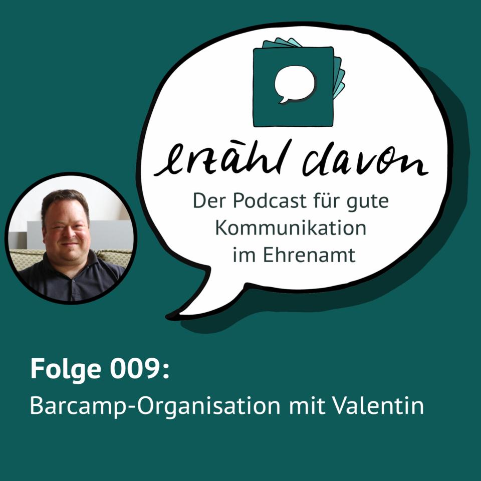 Folge 009: Barcamp-Organisation mit Valentin