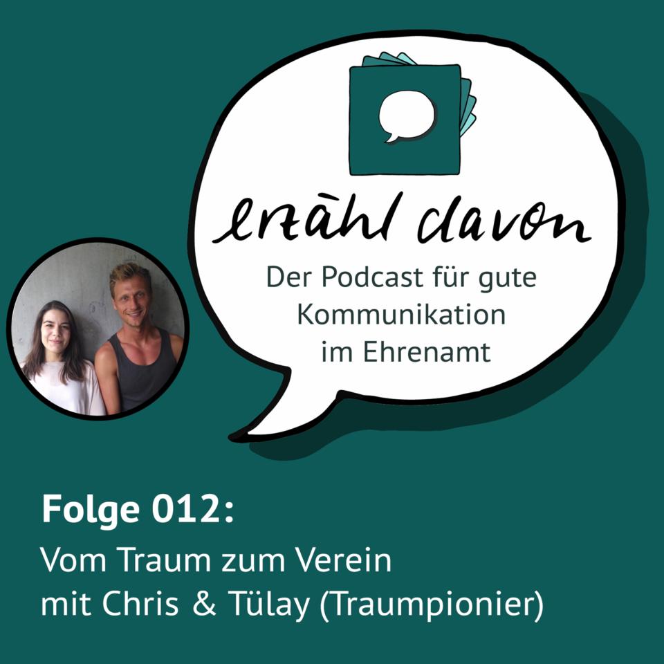 Folge 012: Vom Traum zum Verein mit Chris & Tülay von Traumpionier e.V.