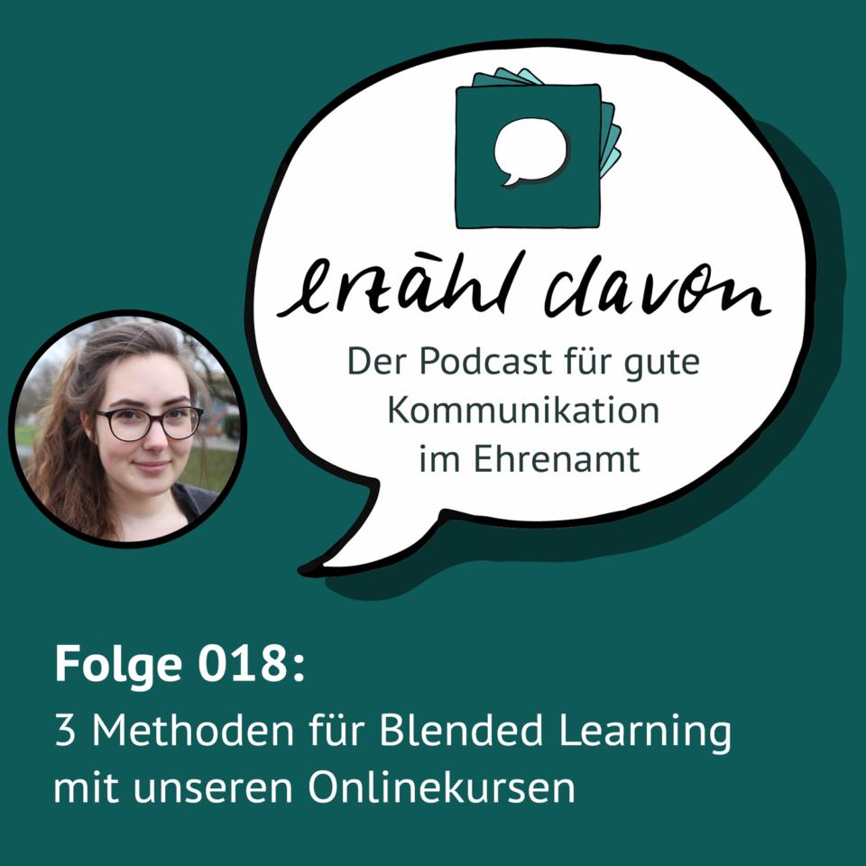 Folge 018: 3 Methoden für Blended Learning mit unseren Onlinekursen