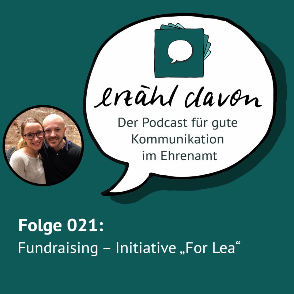 """Folge 021: Fundraising mit Ida und Anton von der Initiative """"For Lea"""""""