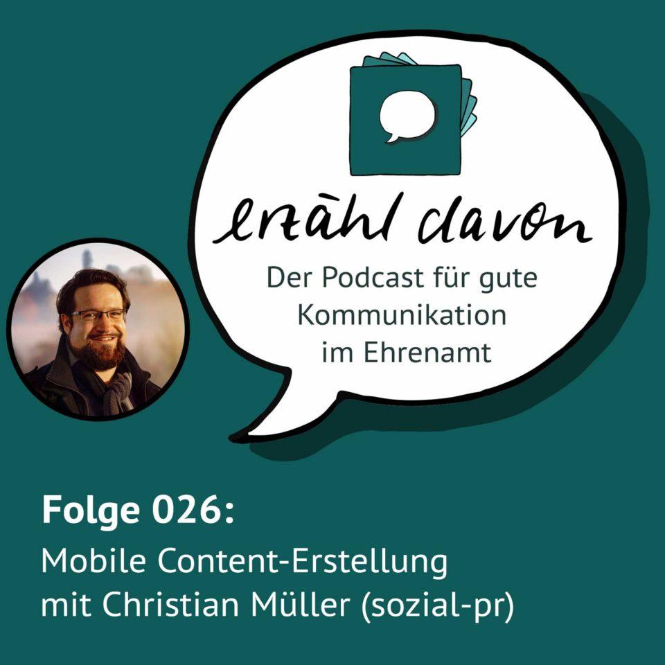 Folge 026: Mobile Content-Erstellung mit Christian Müller (sozial-pr)