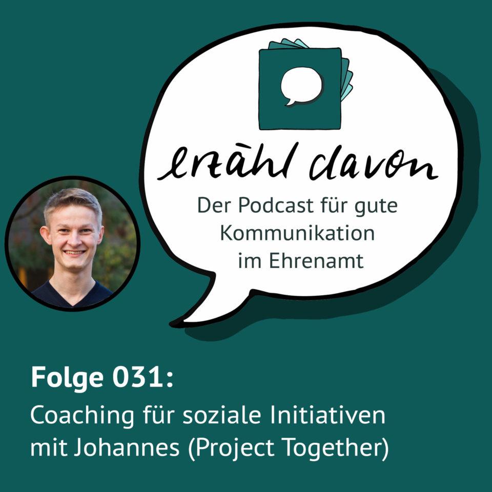 Folge 031: Coaching für soziale Initiativen mit Johannes Richter (ProjectTogether)