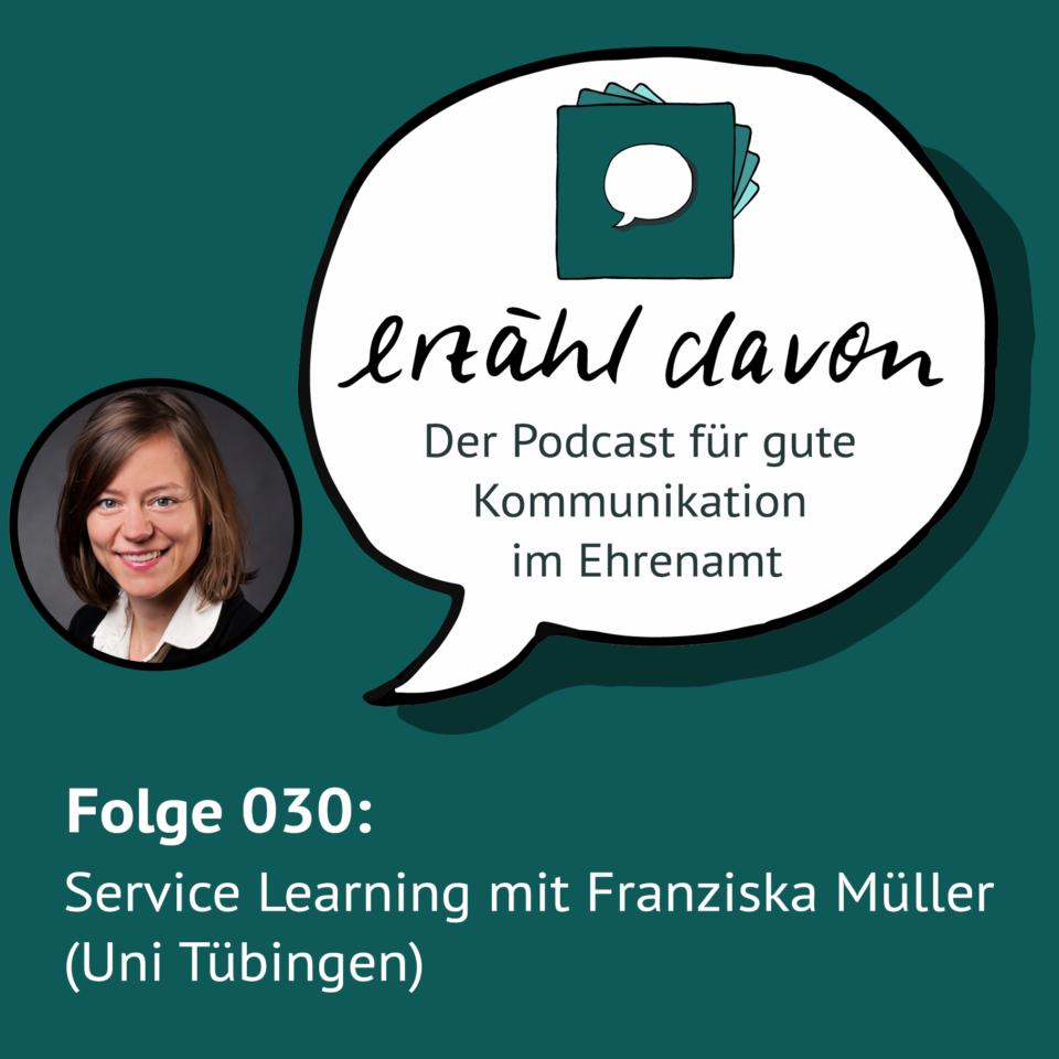 Folge 030: Service Learning an der Uni Tübingen mit Franziska Müller