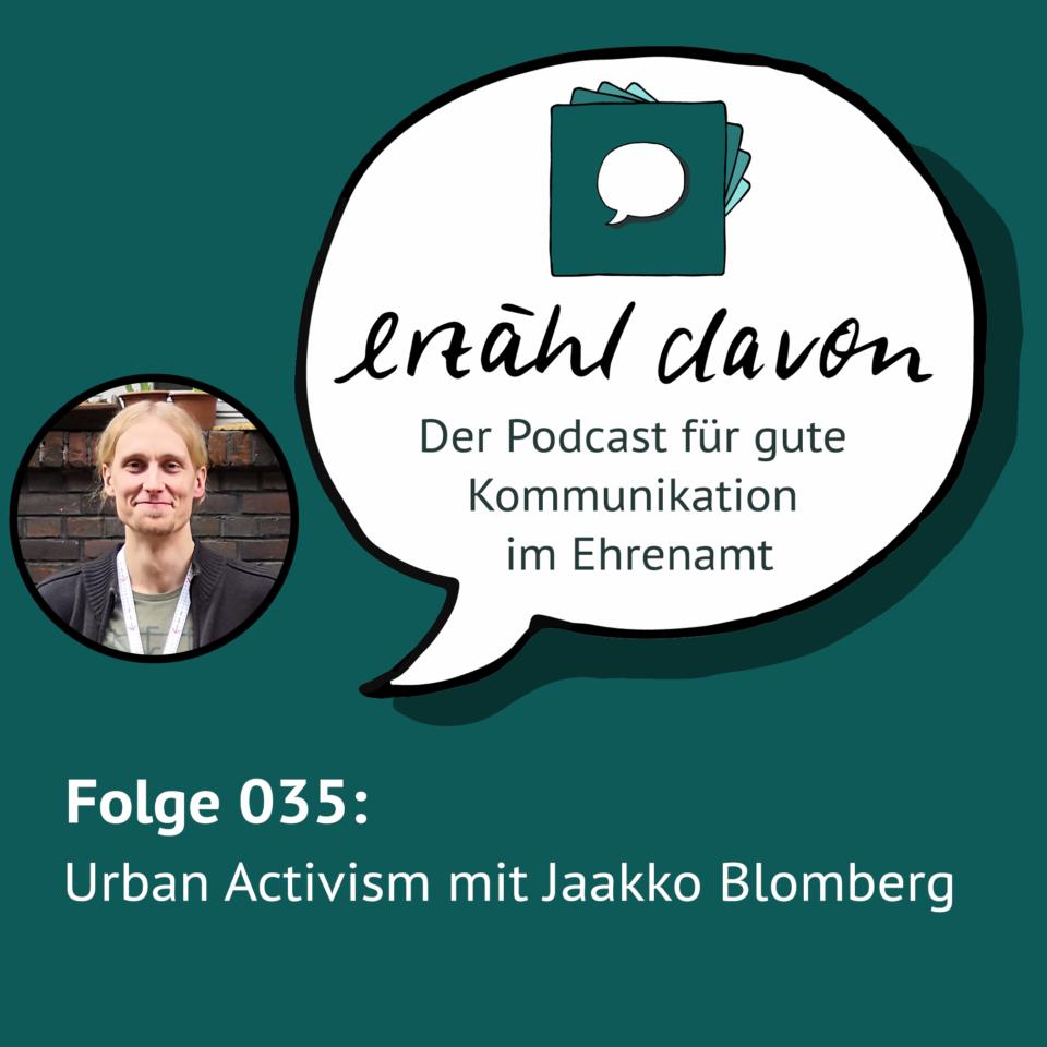 Folge 035: Urban Activism mit Jaakko Blomberg