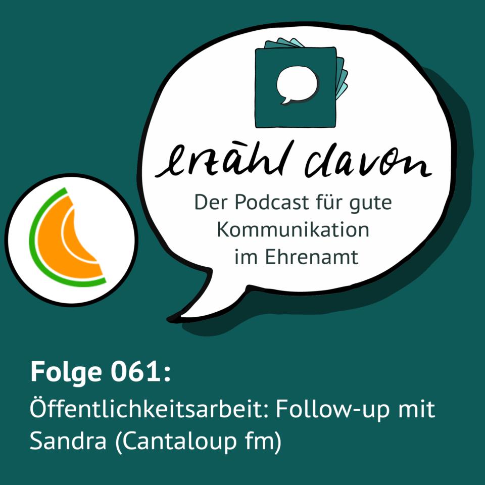 Folge 061: Öffentlichkeitsarbeit: Follow-up mit Sandra (Cantaloup fm)