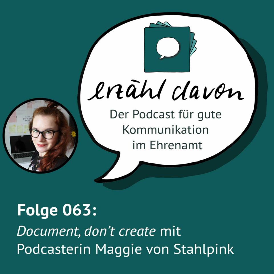 Folge 063: Document, don't create mit Podcasterin Maggie