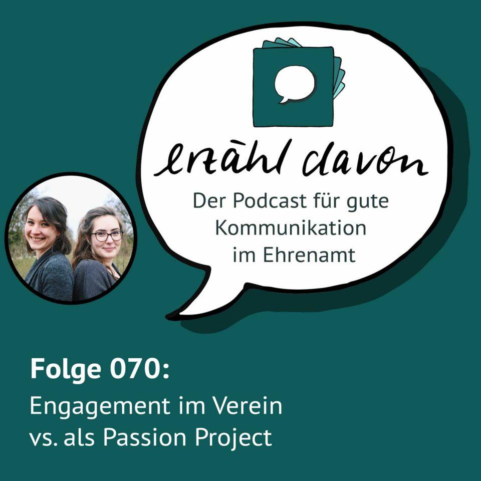 Folge 070: Engagement im Verein vs. als Passion Project