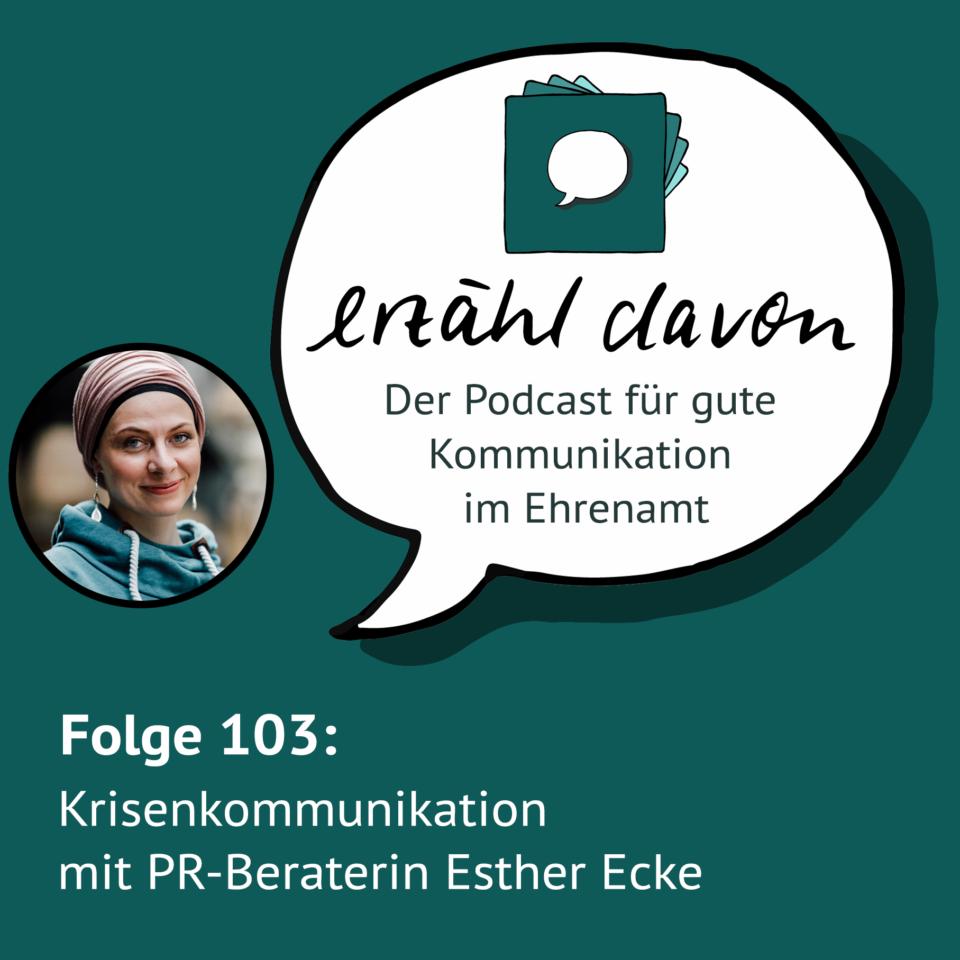 Krisenkommunikation mit PR-Beraterin Esther Ecke